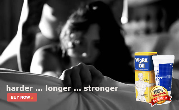 VigRX Oil Chester UK Review - Purchasing VigRX Oil Male Enhancement Oil in Chester UK